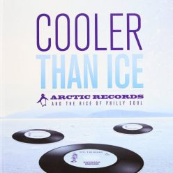 VA - Cooler Than Ice, Arctic Records & The Rise Of Philly Soul (2012)
