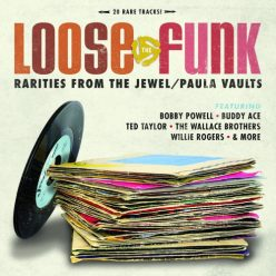 VA - Loose The Funk Rarities From The Jewel/Paula Vaults (2015)