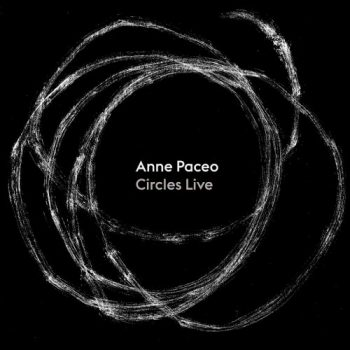 Anne Paceo - Circles Live (2021)