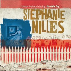 Stephanie Nilles - I Pledge Allegiance to The Flag - The White Flag (2021)