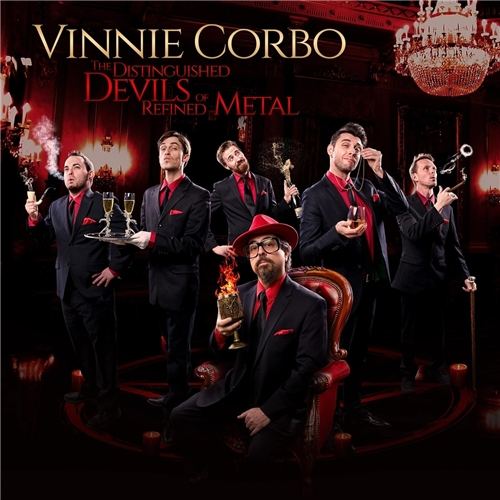 Vinnie Corbo - The Distinguished Devils of Refined Metal (2021)