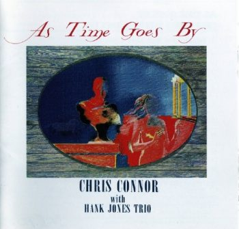 Chris Connor with Hank Jones Trio - As Time Goes By (1991)