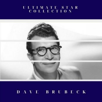Dave Brubeck - Ultimate Star Collection (2020)