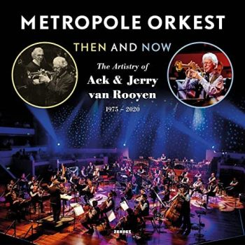 Metropole Orkest - Then and Now (2021)