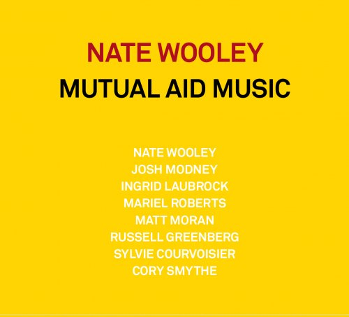 Nate Wooley - Mutual Aid Music (2021)