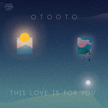 OTOOTO - This Love Is For You (2021)