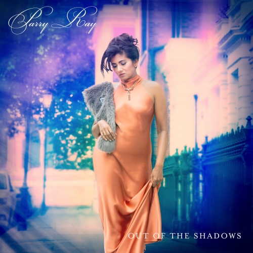 Parry Ray - Out Of The Shadows (2021)
