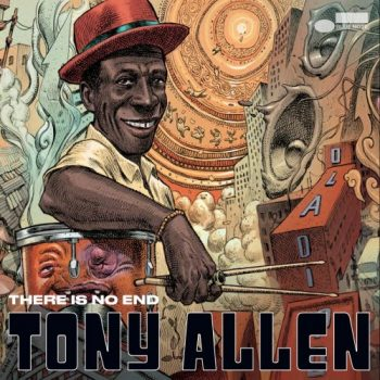 Tony Allen - There Is No End (2021)