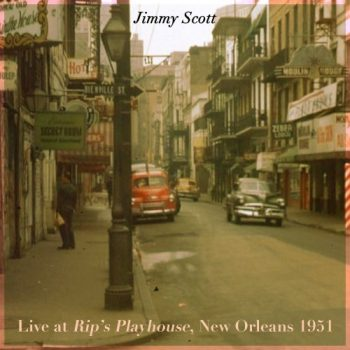 Jimmy Scott - Live at Rip's Playhouse, New Orleans 1951 (2021)