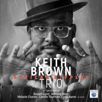 Keith Brown Trio - African Ripples (2021)
