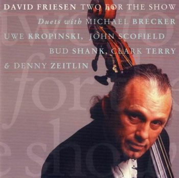 David Friesen - Two For The Show (1994)