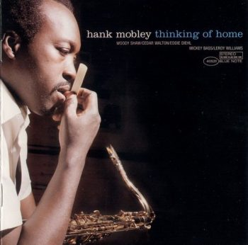 Hank Mobley - Thinking Of Home (1980/2002)