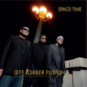 Jeff Lorber Fusion - Space-Time (2021)