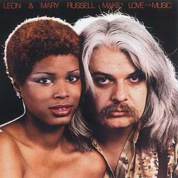 Leon & Mary Russell - Make Love To The Music (1977)