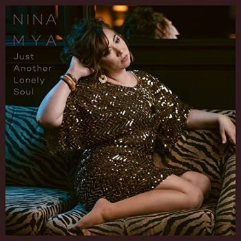 Nina Mya - Just Another Lonely Soul (2021)
