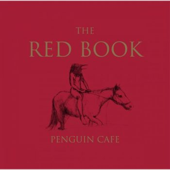 Penguin Cafe – The Red Book (2014)
