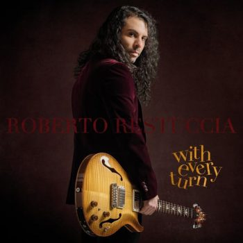 Roberto Restuccia - With Every Turn (2021)