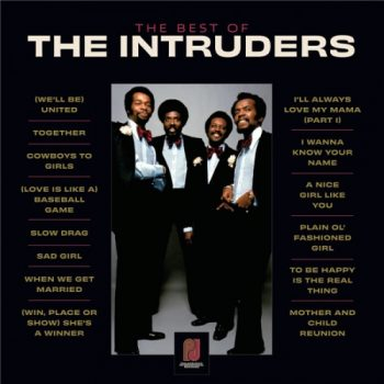 The Intruders - The Best Of The Intruders (2021)