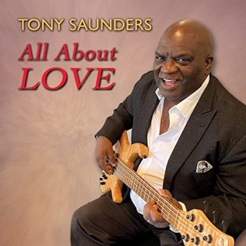 Tony Saunders - All About Love (2021)