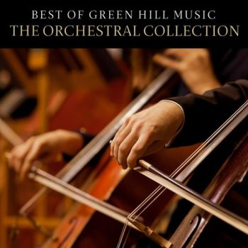 VA - Best of Green Hill Music: The Orchestral Collection (2021)