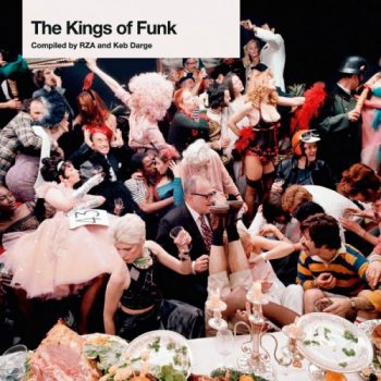 VA - The Kings of Funk (Compiled by RZA & Keb Darge) (2005)